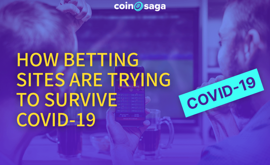 How are Betting sites surviving during Covid-19 times?