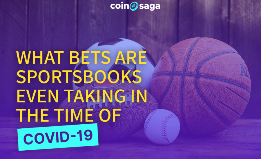 What bets are Sportsbook even taking in the time of COVID-19?