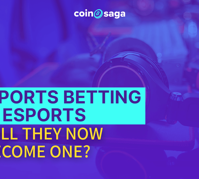 Sports Betting and Esports: Will They Now Become One?