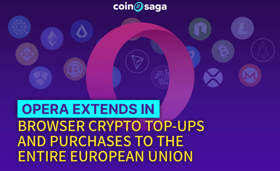 Opera Extends in Browser Crypto Top-ups and Purchases to the Entire EU