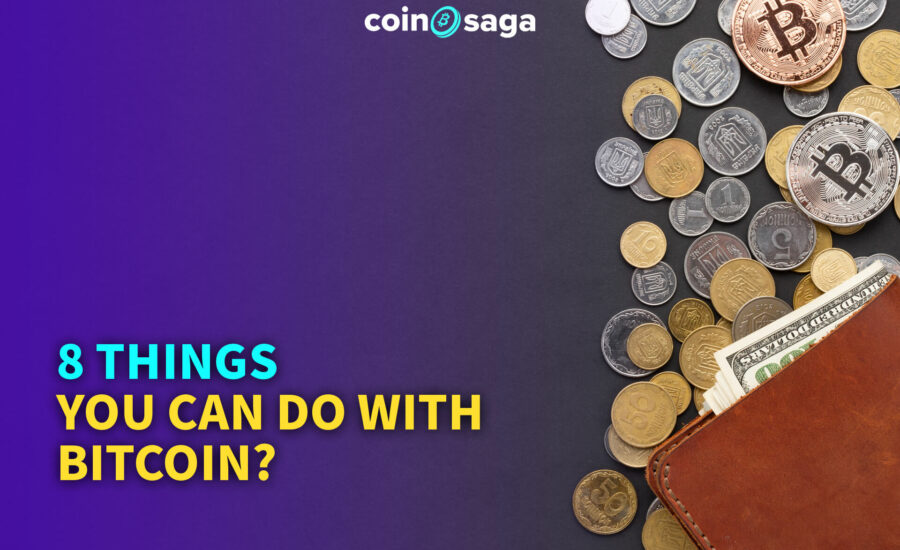 8 Things You Can Do With Bitcoin?