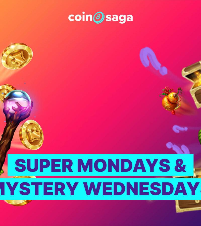Super Mondays and Mystery Wednesdays