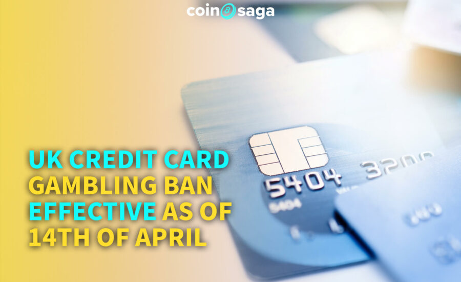 UK Credit Card Gambling Ban Effective as of 14th of April