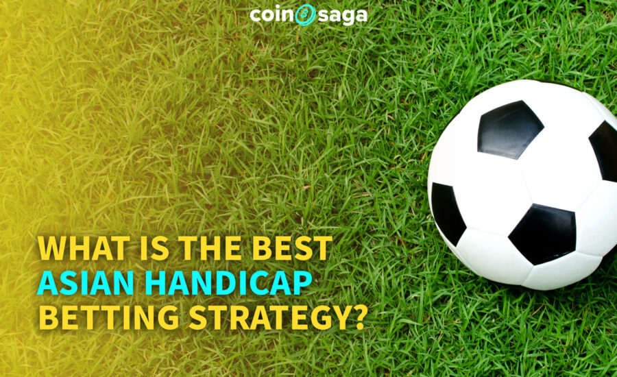 What is the best Asian Handicap betting strategy?