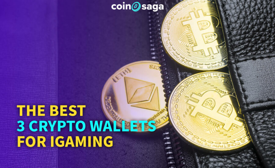 The Best 3 Crypto Wallets for iGaming