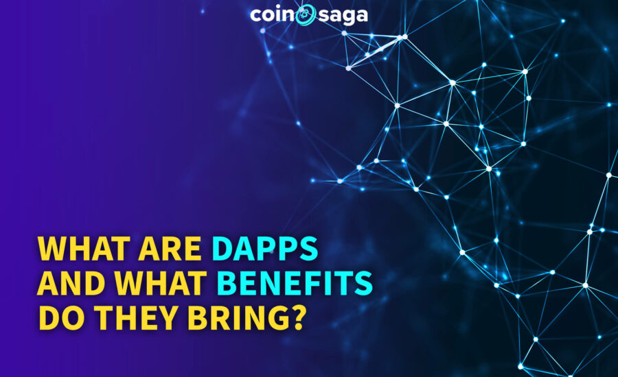 What are Dapps and What are their Advantages?