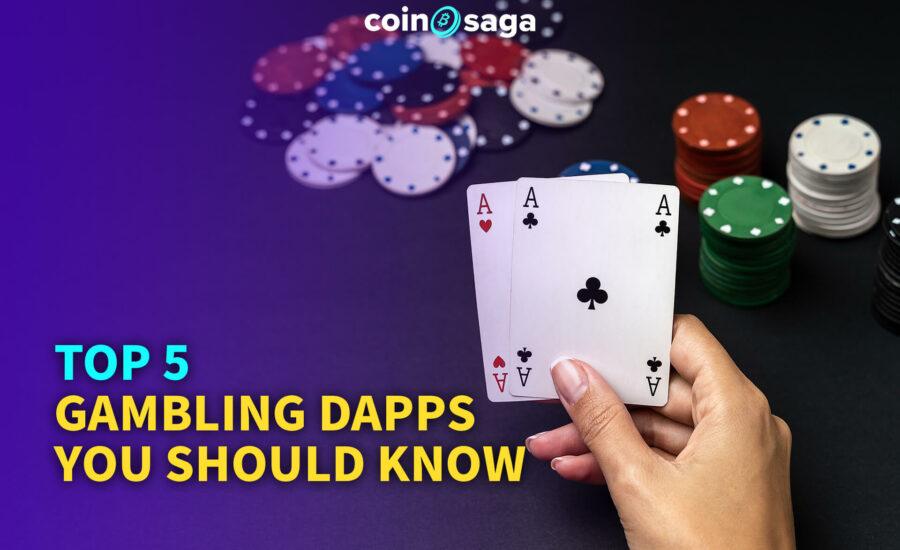 Top 5 Gambling DApps you should know