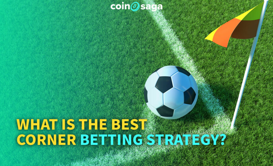 What is the best corner betting strategy?