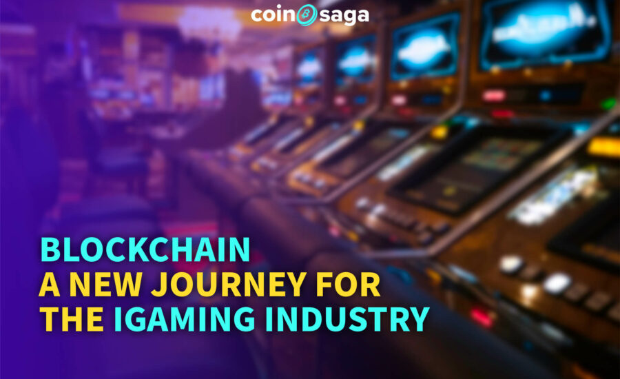 Blockchain – A New Journey for the iGaming Industry