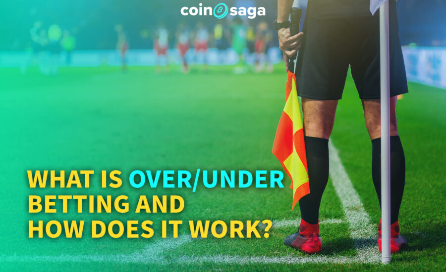 What is Over/Under betting and How Does it Work?