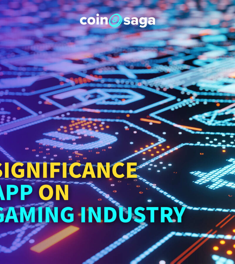 The Significance of Dapp on the Gaming Industry