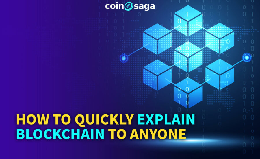 How to Quickly Explain Blockchain to Anyone