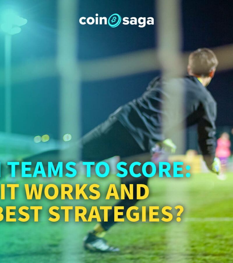BOTH TEAMS TO SCORE: How it Works and the Best Strategies