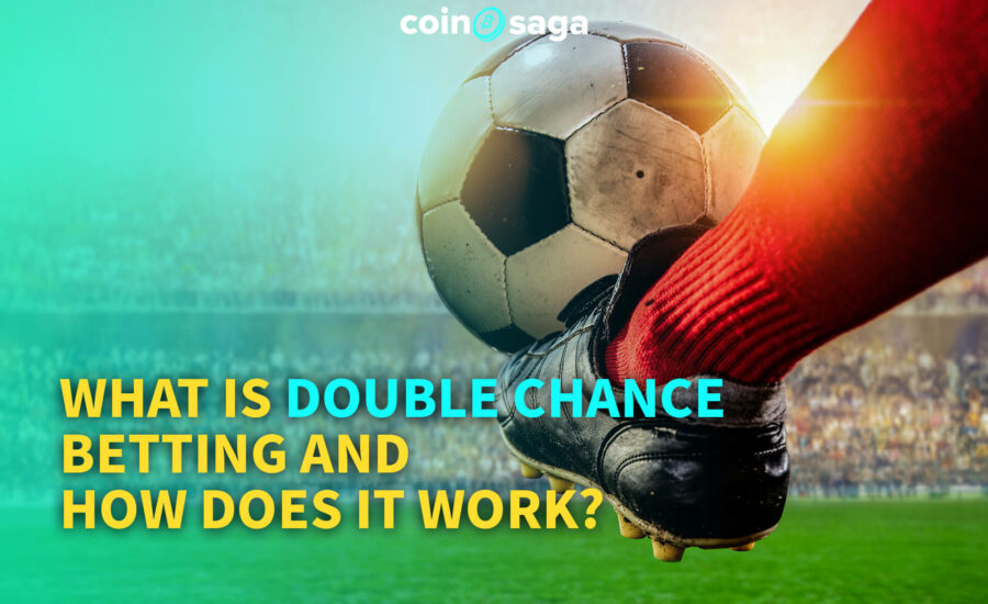 What is Double Chance Betting and How Does it Work?
