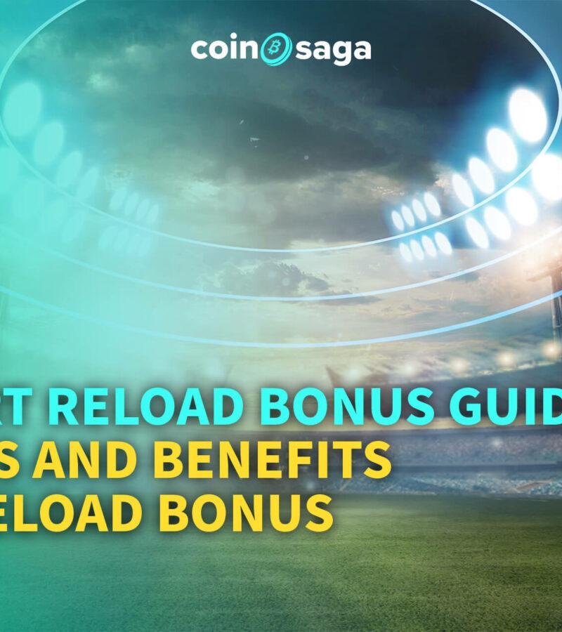 Sport Reload Bonus Guide: Types and Benefits of Reload Bonus