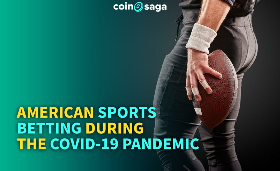 American sports betting during the COVID-19 pandemic