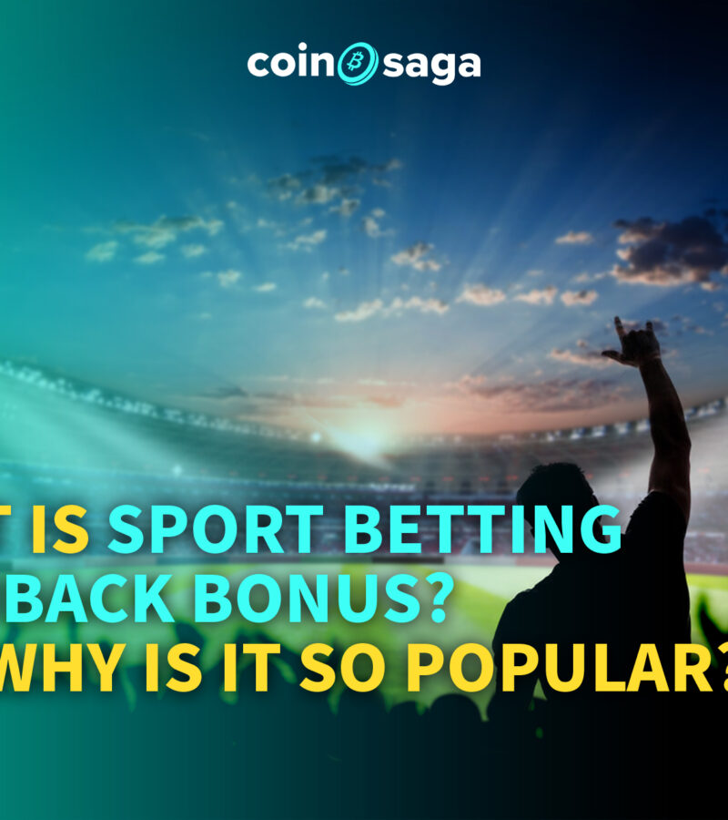 What is Sport Betting Cashback Bonus? And why is it so popular?