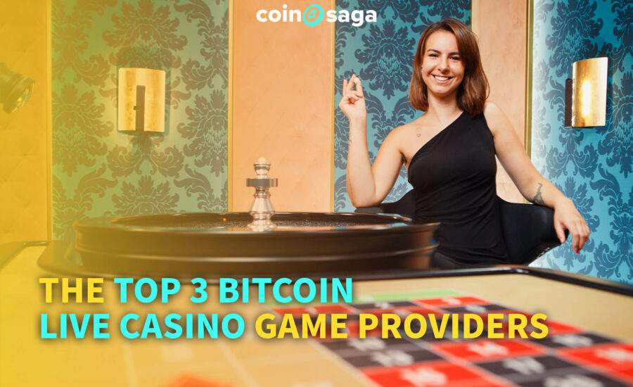 The Top 3 Bitcoin Live Casino Game Providers