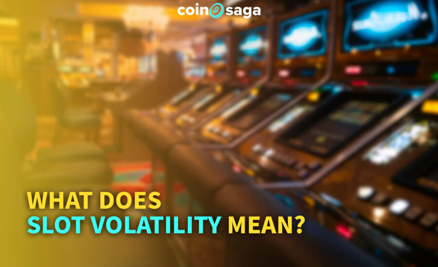 What does slot volatility mean