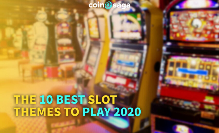 Best Slot themes to play 2020