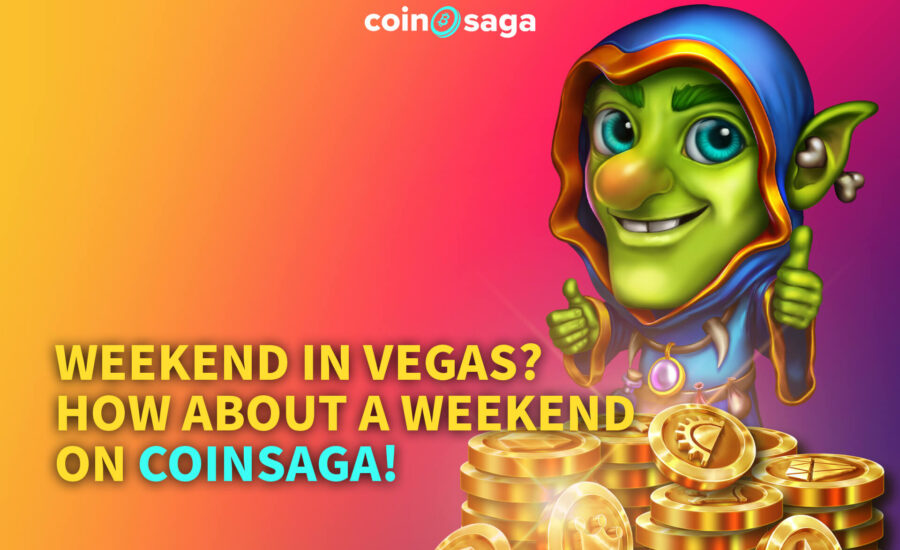 Weekend in Vegas? How about a weekend at CoinSaga!