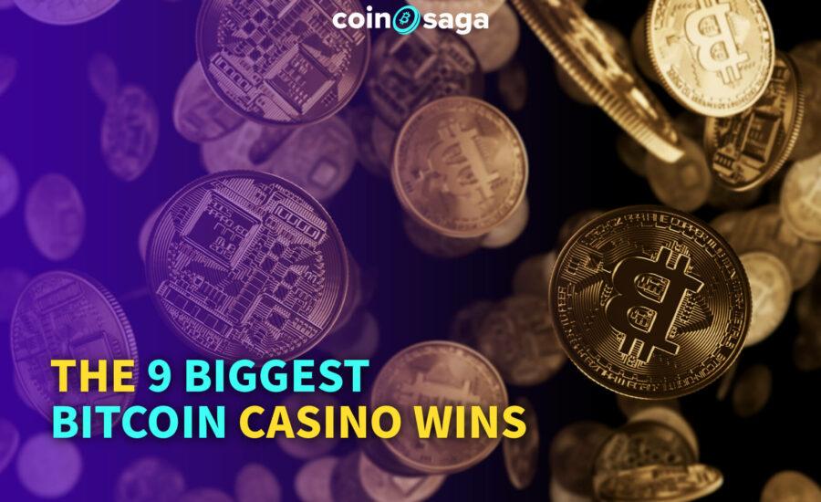 9 Biggest Bitcoin Casino Wins