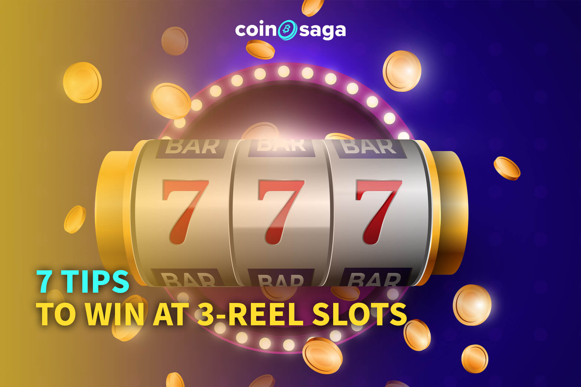 7 tips to win at 3 reel slots