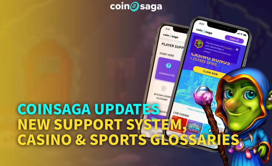 Coinsaga Updates – New Support System, Casino & Sports Glossaries