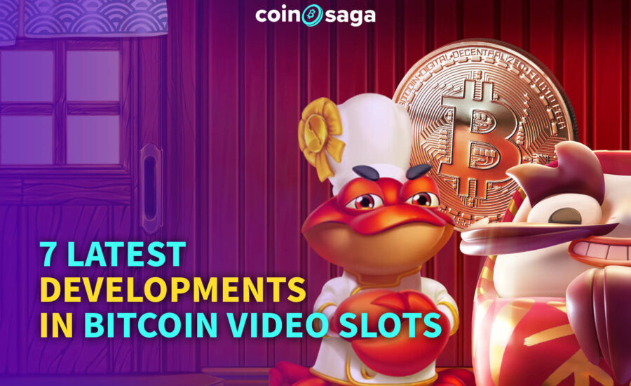 7 Latest Developments in Bitcoin Video Slots