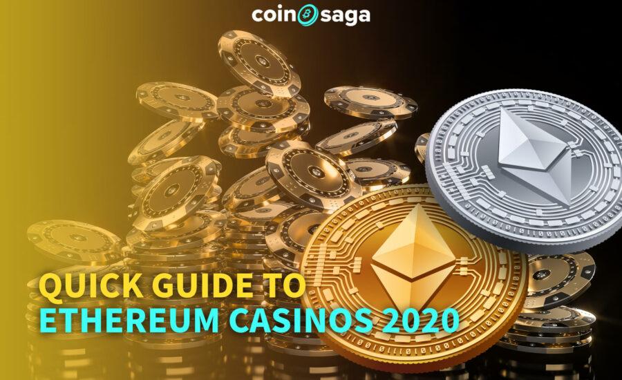 quick guide ethereum casino