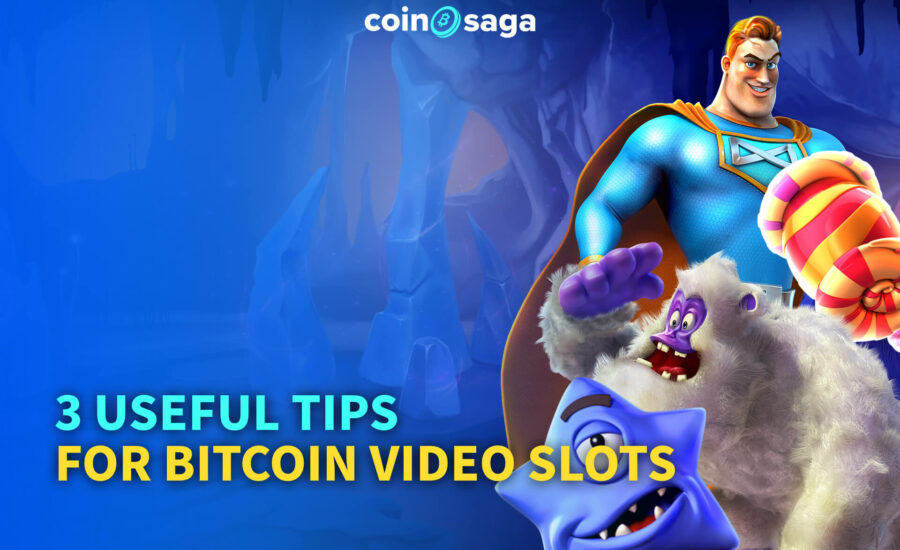 3 Useful Tips for Bitcoin Video Slots