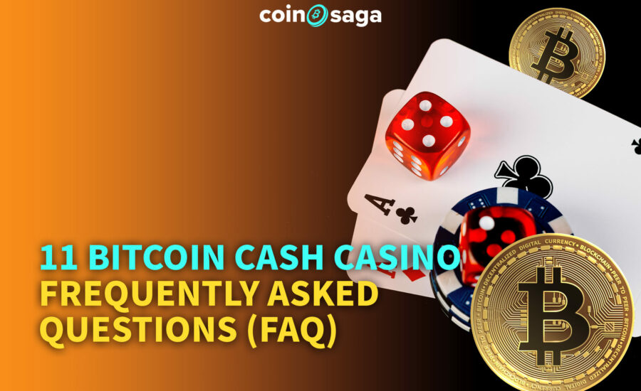 bitcoin cash casino faq