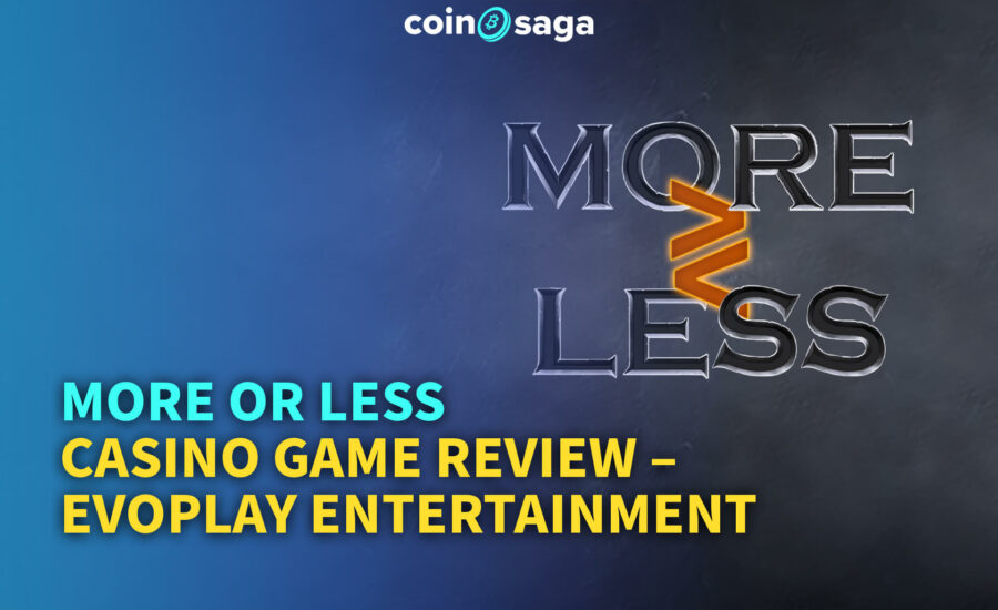 More or Less Casino Game Review – Evoplay Entertainment