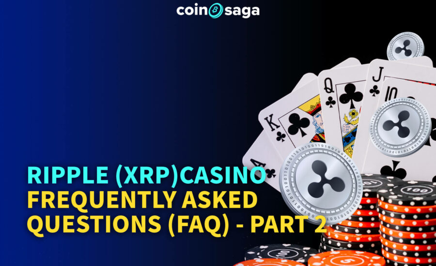 Ripple (XRP) Casino Frequently Asked Questions (FAQ)