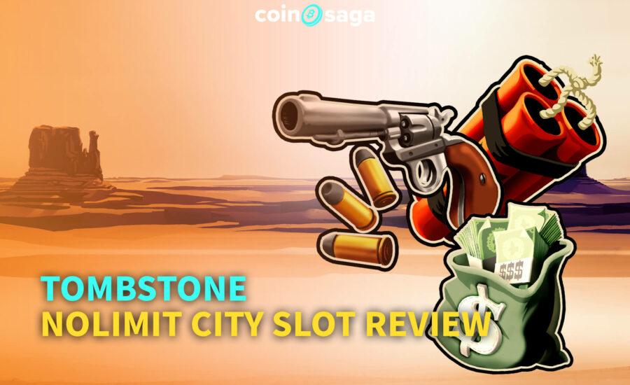 Tombstone Slot Review (Nolimit City)