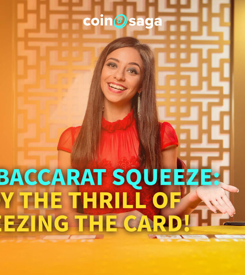Live Baccarat Squeeze: Enjoy the Thrill of Squeezing the Card